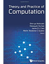 Theory and Practice of Computation: Proceedings of Workshop on Computation: Theory and Practice WCTP2013