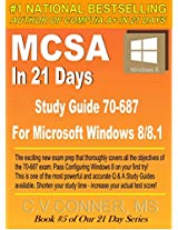 MCSA In 21 Days Study Guide 70-687