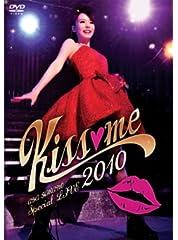 AYA HIRANO SPECIAL LIVE 2010〜Kiss me〜