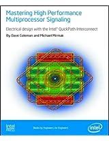 Mastering High Performance Multiprocessor Signaling