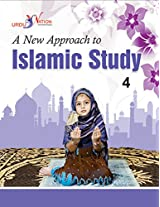 A New Approach to Islamic Studies - 4