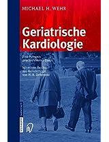 Geriatrische Kardiologie: Eine Synopsis praxisrelevanter Daten