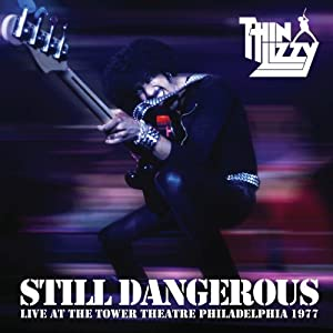 Still Dangerous: Live at the Tower Theater Philade
