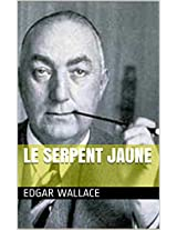 Le Serpent Jaune (French Edition)