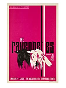 La La Land Posters Raveonettes at the Henry Fonda Theatre