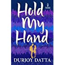 Hold My Hand  Penguin Metro Reads  9780143420903 available at Amazon for Rs.80