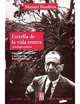 Estrella De La Vida Entera / Star of Whole Life: Antologia Poetica / Poetic Anthology (El Otro Lado/Poesia / the Other Side/ Poetry)