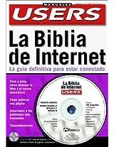 LA Biblia De Internet: LA Guia Definitiva Para Estar Conectado (Manuales PC Users)