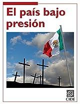 El país bajo presión (Coyuntura y Ensayo) (Spanish Edition)