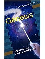 Genesis: 'n Gids oor God se Grootheid en Genade (Afrikaans Edition)