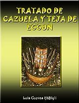 TRATADO DE CAZUELA Y TEJA DE EGGUN