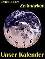 Zeitmarken: Unser Kalender