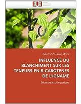 Influence Du Blanchiment Sur Les Teneurs En B-Carotenes de L''Igname (Omn.Univ.Europ.)