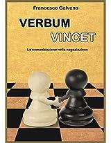 Verbum Vincet: La comunicazione nella negoziazione (Italian Edition)