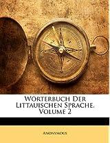 Worterbuch Der Littauischen Sprache, Volume 2