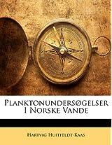 Planktonundersogelser I Norske Vande