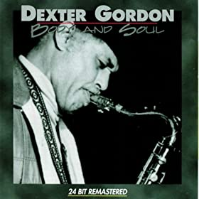 ♪Body And Soul/デクスター・ゴードン | 形式: MP3 ダウンロード