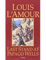 Last Stand at Papago Wells (Bantam books)