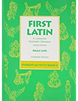First Latin Book: A Language Discovery Program : Daily Life