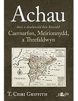 Achau Rhai O Deuluoedd Hen Siroedd Caernarfon, Meirionnydd a Threfaldwyn