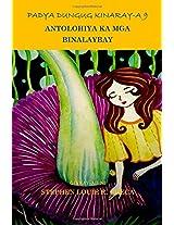 Padya Dungug Kinaray-a 9: Antolohiya Ka Mga Binalaybay