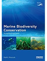 Marine Biodiversity Conservation: A Practical Approach (Earthscan Oceans)
