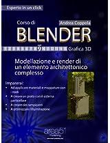 Corso di Blender. Livello 9: Modellazione e render di un elemento architettonico complesso (Esperto in un click) (Italian Edition)