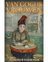 Van Goghs Vrouwen. Tragische Liefdes (Dutch Edition)
