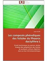 Les Composes Phenoliques Des Folioles Du Phoenix Dactylifera L (Omn.Univ.Europ.)