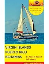 SEGELREISE Virgin Islands - Puerto Rico - Bahamas (TWIGANAUTEN GESCHICHTEN mit allen Sinnen reisen) (German Edition)