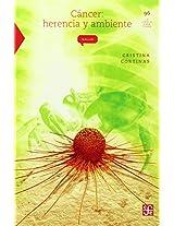 Cancer: Herencia Y Ambiente: 0 (La Ciencia Para Todos)