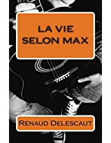 La Vie Selon Max: Volume 1 (134, Rue De Belleville)