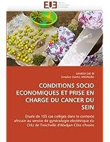 Conditions Socio Economiques Et Prise En Charge Du Cancer Du Sein (Omn.Univ.Europ.)