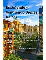 Enseñando y vendiendo bienes raíces / Teaching and selling real estate