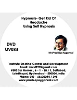 Hypnosis- Get Rid Of Headache Using Self Hypnosis, DVD