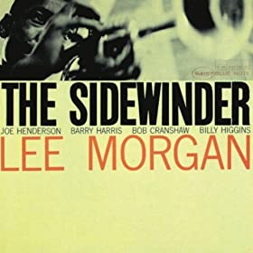 ♪The Sidewinder (The Rudy Van Gelder Edition)/Lee Morgan | 形式: MP3 ダウンロード