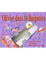 Olivier dans la Baignoire (Oliver in the Bath)
