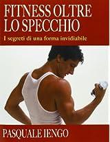 Fitness Oltre Lo Specchio