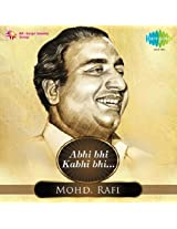 Abhi Bhi Kabhi Bhi - Mohd. Rafi