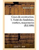 Cours de Construction Volume 1, Partie 3 (Savoirs Et Traditions)