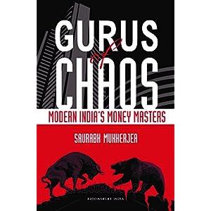 Gurus of Chaos: Modern India's Money Masters