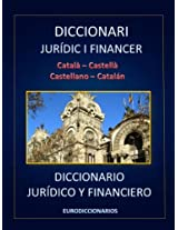 DICCIONARI JURÍDIC I FINANCER CATALÀ CASTELLÀ CASTELLANO CATALÁN