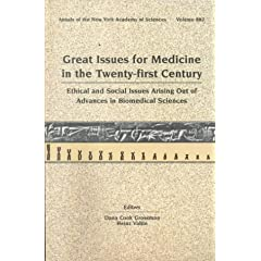 【クリックで詳細表示】Great Issues for Medicine in the Twenty-First Century: Ethical and Social Issues Arising Out of Advances in the Biomedical Sciences (Annals of the New York Academy of Sciences, V. 882) [ペーパーバック]