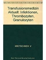 Kretschmer: Beitrage Zur Inf Und Klin Ernahrung - Tran*aktuell* - Infektionen Thromboz Etc