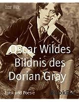 Oscar Wildes Bildnis des Dorian Gray: New Edition