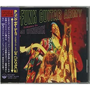The P-Funk Guitar Army Tribute To Jimi Hendrix