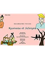Kyunwou et Jicknyeo (French Edition)
