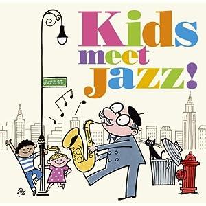 Kids meet Jazz! ~The best