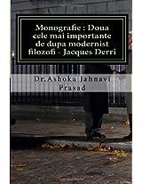 Monografie: Doua Cele Mai Importante De Dupa Modernist Filozofi Jacques Derri