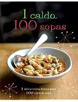 1 Caldo, 100 Sopas (1 = 100!)